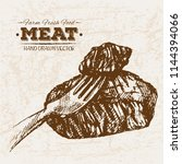 hand drawn sketch steak meat... | Shutterstock .eps vector #1144394066