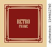 vintage retro invitation in art ... | Shutterstock .eps vector #1144612760