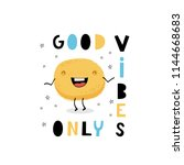baby print  good vibes only.... | Shutterstock .eps vector #1144668683