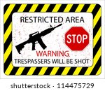 No Trespassers Allowed Sign...