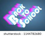 back to school vintage design... | Shutterstock .eps vector #1144782680