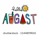 hello august word and cute sun... | Shutterstock .eps vector #1144859810