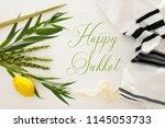 jewish festival of sukkot.... | Shutterstock . vector #1145053733