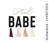 total babe t shirt design with... | Shutterstock .eps vector #1145072513