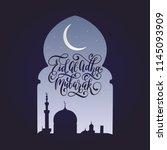 eid al adha mubarak... | Shutterstock .eps vector #1145093909