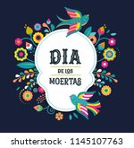 day of the dead  dia de los... | Shutterstock .eps vector #1145107763
