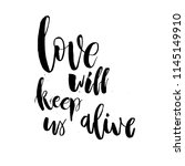 love will keep us alive.... | Shutterstock .eps vector #1145149910