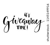 it's giveaway time lettering... | Shutterstock .eps vector #1145149916