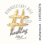 hashtag typography slogan with... | Shutterstock .eps vector #1145156276