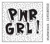 grl pwr short quote. girl power ... | Shutterstock .eps vector #1145180510