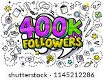 400000 followers illustration... | Shutterstock .eps vector #1145212286