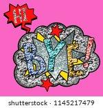 hi bye slogan | Shutterstock .eps vector #1145217479