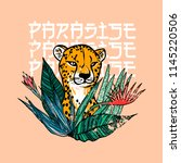 paradise slogan. leopard with... | Shutterstock .eps vector #1145220506