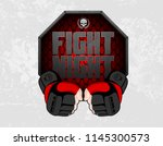 mma gloves hands octagon stage... | Shutterstock .eps vector #1145300573