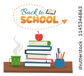 back to school. books  cup of... | Shutterstock .eps vector #1145346863