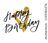 happy birthday lettering with... | Shutterstock .eps vector #1145581076