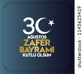 30 august zafer bayrami victory ... | Shutterstock .eps vector #1145625419