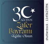 30 august zafer bayrami victory ... | Shutterstock .eps vector #1145625596
