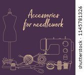 set of tools for needlework and ...   Shutterstock .eps vector #1145781326