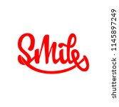 smile. lettering and... | Shutterstock . vector #1145897249
