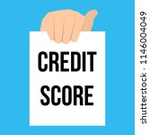 man showing paper credit score... | Shutterstock .eps vector #1146004049