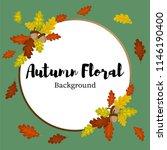 autumn background with oak... | Shutterstock .eps vector #1146190400