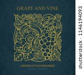 grape and vine. hand drawn... | Shutterstock .eps vector #1146194093