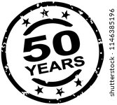 round grunge stamp for 50 years ...   Shutterstock .eps vector #1146385196