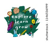 explore learn grow.... | Shutterstock .eps vector #1146536999