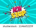 non stop phrase  wow comic text ...   Shutterstock .eps vector #1146652259
