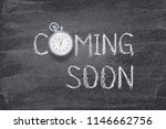coming soon phrase written on... | Shutterstock . vector #1146662756