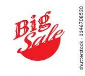 big sale off discount text.... | Shutterstock .eps vector #1146708530