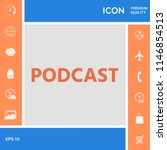 podcast   icon for web and... | Shutterstock .eps vector #1146854513