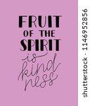 hand lettering the fruit of the ... | Shutterstock .eps vector #1146952856