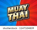 muay thai text poster speech... | Shutterstock .eps vector #1147104839