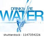 just pure water | Shutterstock . vector #1147354226