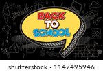 back to school text drawing by... | Shutterstock .eps vector #1147495946