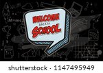 welcome back to school text... | Shutterstock .eps vector #1147495949