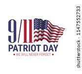 patriot day. we will never... | Shutterstock .eps vector #1147552733