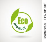 eco product icon. healthy... | Shutterstock .eps vector #1147584689