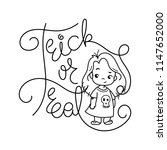 trick or treat. cutest kid in...   Shutterstock .eps vector #1147652000