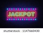 jackpot neon sign . casino... | Shutterstock . vector #1147660430