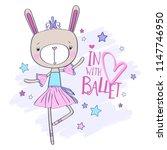 pretty bunny ballerina vector... | Shutterstock .eps vector #1147746950