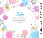 baby shower invitation card... | Shutterstock .eps vector #1147817633