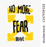 no fear slogan with yellow tape ... | Shutterstock .eps vector #1147939103