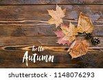 hello autumn card. beautiful... | Shutterstock . vector #1148076293
