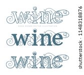 hand written word wine with... | Shutterstock .eps vector #1148318876