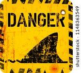 shark warning sign. grungy... | Shutterstock .eps vector #1148363549