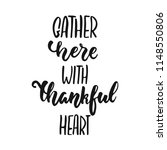 gather here with thankful heart ... | Shutterstock .eps vector #1148550806