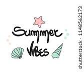 cute summer vibes hand drawn... | Shutterstock .eps vector #1148562173